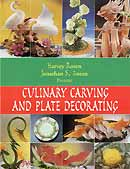 Harvey Rosen, Jonathan S. RosenCulinary carving and plate decorating