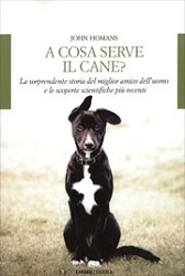 John Homans: A cosa serve il cane?